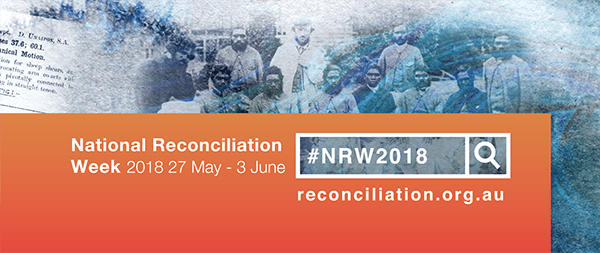 Turn intentions into action during National Reconciliation Week